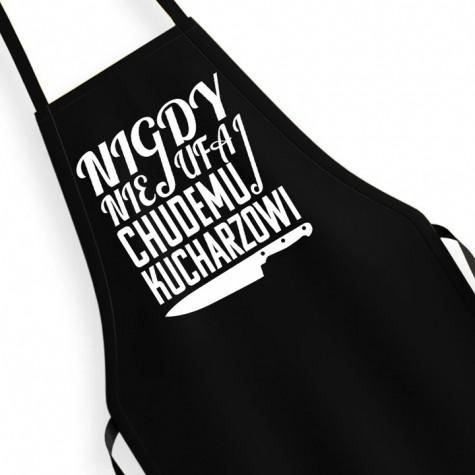Fartuch kuchenny Nigdy Nie Ufaj Chudemu Kucharzowi